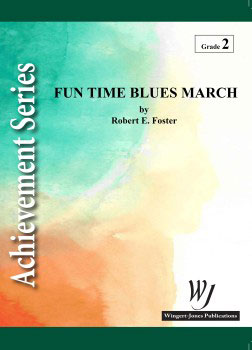 Fun Time Blues March