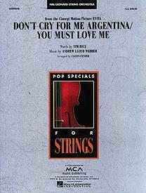 Don't Cry for Me Argentina/You Must