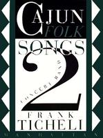Cajun Folk Songs II