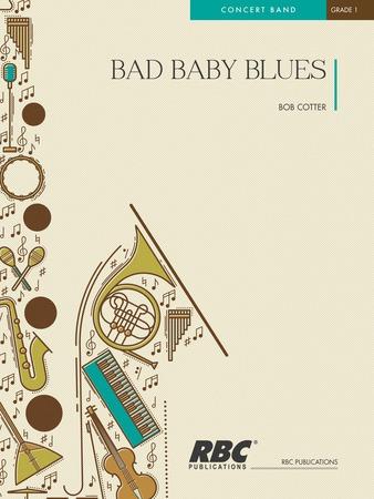 Bad Baby Blues