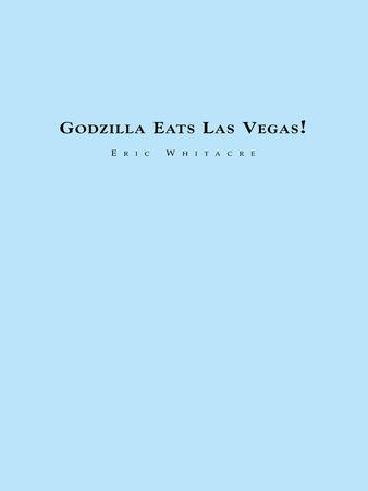 Godzilla Eats Las Vegas