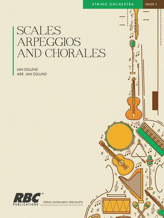 Scales Arpeggios and Chorales