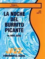 La Noche Del Burrito Picante