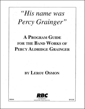 His Name Was Percy Grainger