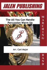 All You Can Handle Percussion Warm Ups