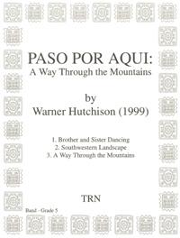 Paso Por Aqui a Way Through the Mou