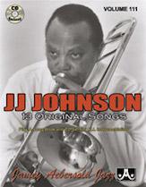 Jamey Aebersold Jazz, Volume 111 (J.J. Johnson)