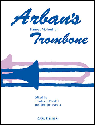 Arban's Famous Method for Trombone