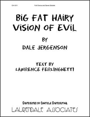 Big Fat Hairy Vision of Evil