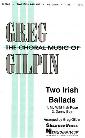 Two Irish Ballads (TTB ) arr  Greg Gilpin| J W  Pepper Sheet
