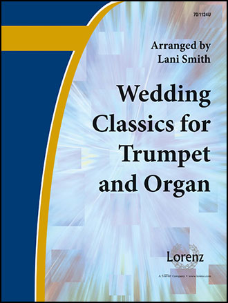 Wedding Classics for Trumpet and Organ Thumbnail