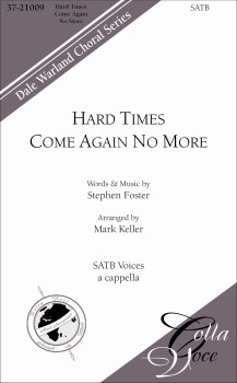 Hard Times Come Again No More