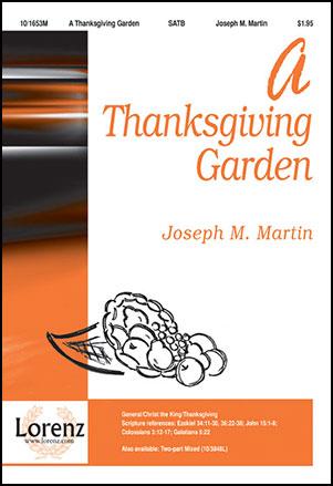 Thanksgiving Garden, A