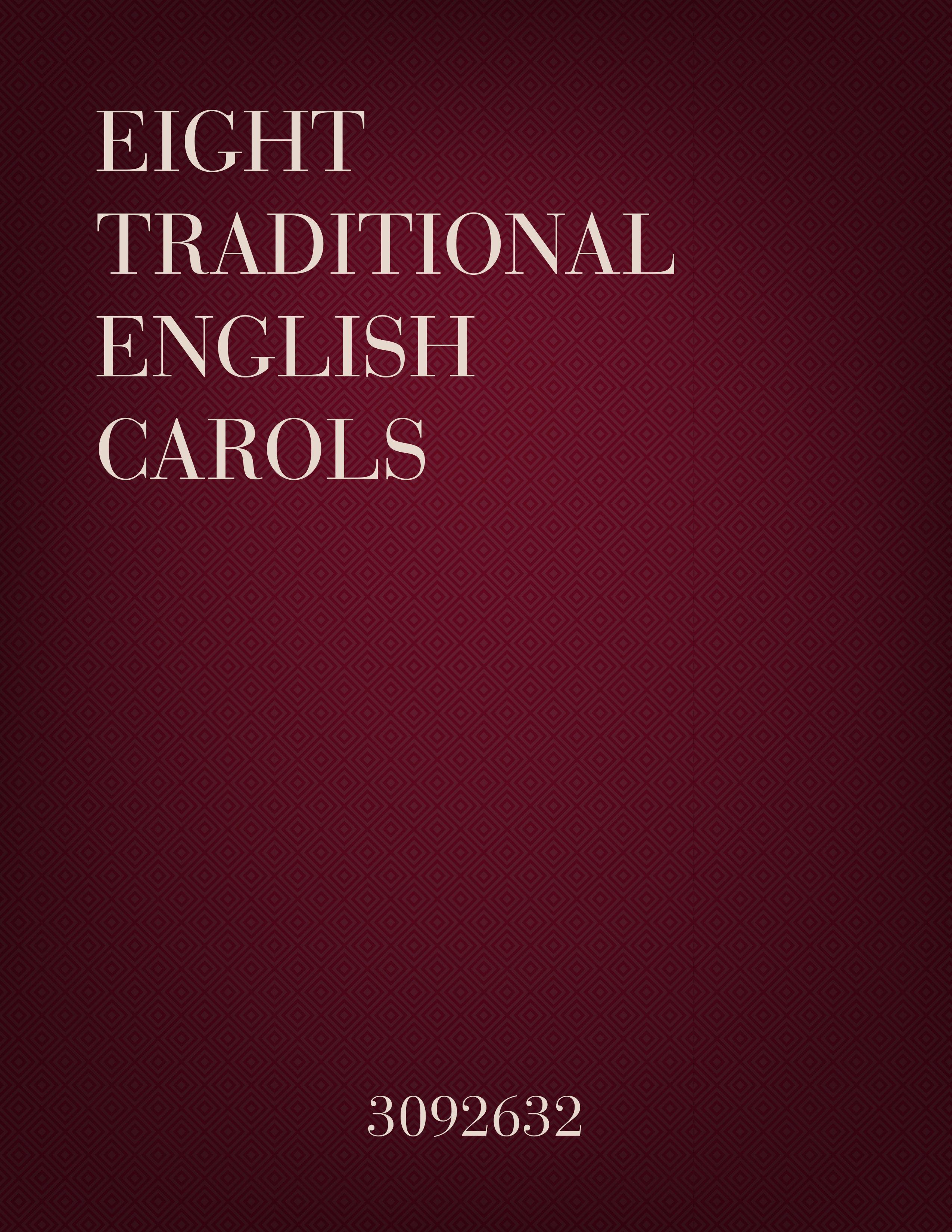 Eight Traditional English Carols