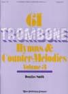 61 Trumpet (Trombone) Hymns and Descants
