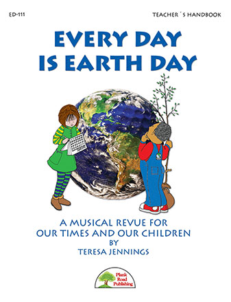 Every Day Is Earth Day-Perf Kit/CD
