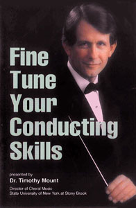 Fine Tune Your Conducting Skills