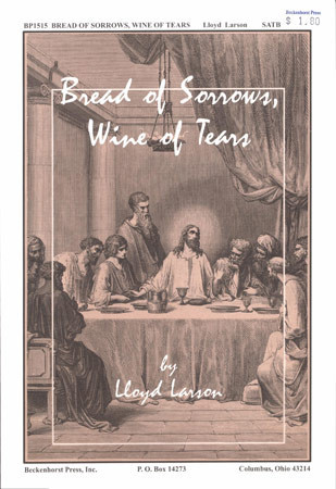 Bread of Sorrows Wine of Tears