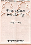 12 Gates into the City