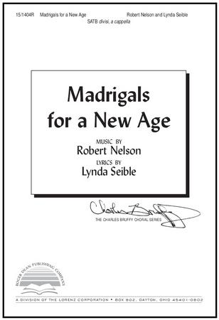 Madrigals for a New Age