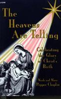 Heavens Are Telling-Singers
