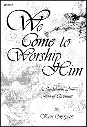 We Come to Worship Him