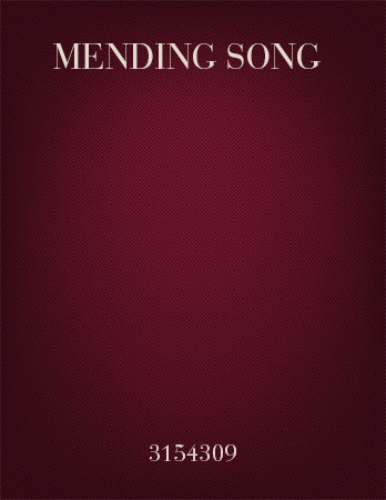 Mending Song