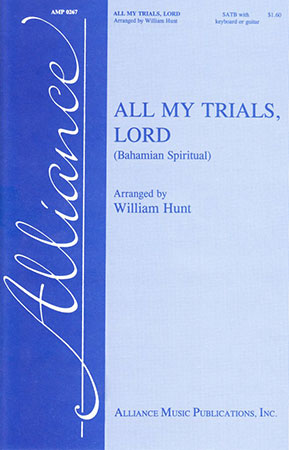 All My Trials, Lord