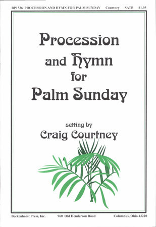 Procession and Hymn for Palm Sunday