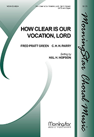 How Clear Is Our Vocation Lord