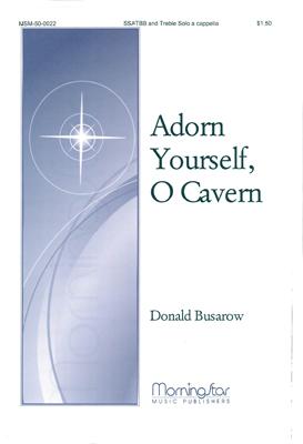 Adorn Yourself O Cavern