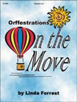 Orffestrations on the Move