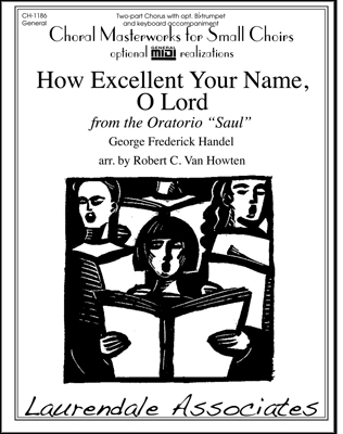 How Excellent Is Your Name O Lord