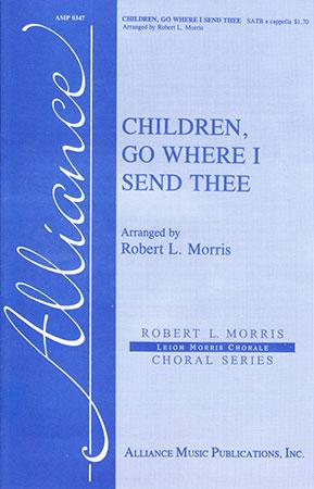 Children Go Where I Send Thee