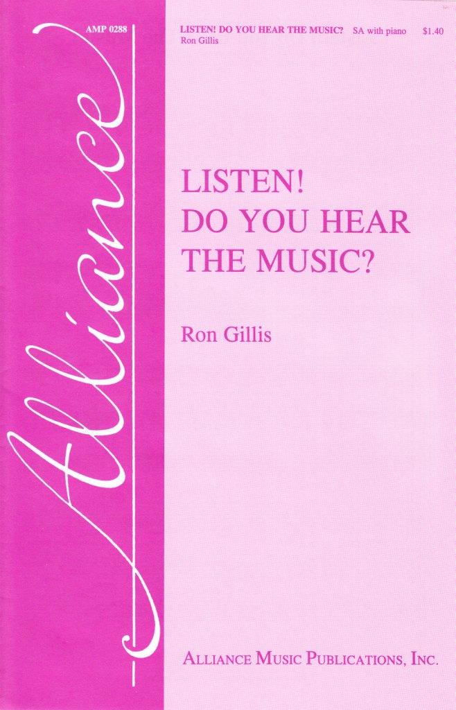 Listen Do You Hear the Music
