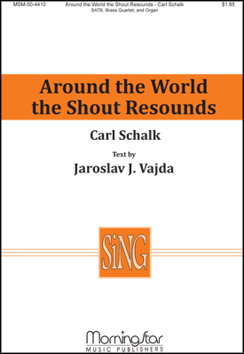 Around the World the Shout Resounds