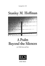 A Psalm Beyond the Silences