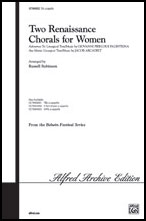 Two Renaissance Chorals for Women