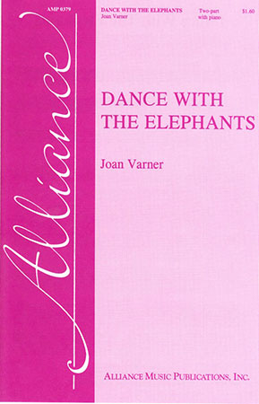 Dance with the Elephants