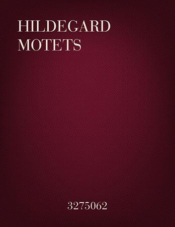 Hildegard Motets