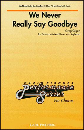 We Never Really Say Goodbye