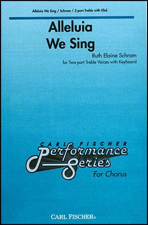 Alleluia We Sing