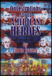 Orffestrations About American Heroes