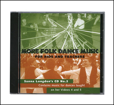 More Folk Dance Music for Kids and Teachers