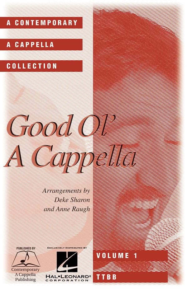 Good Ol' A Cappella (TTBB Choral Score | J W  Pepper Sheet Music