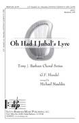 O Had I Jubals Lyre