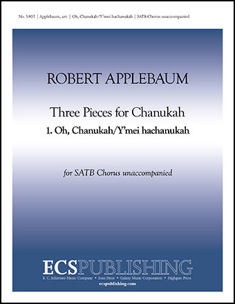 Three Pieces for Chanukah: 1. Oh, Chanukah/Y'mei Hachanukah