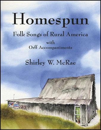 Homespun Folksongs of Rural America