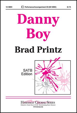 Danny Boy (SATB ) arr  Brad Printz| J W  Pepper Sheet Music