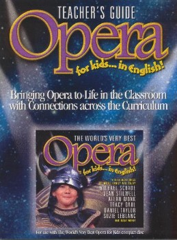 World's Very Best Opera for Kids